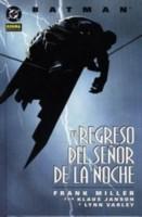 Batman, El regreso del Señor de la Noche
