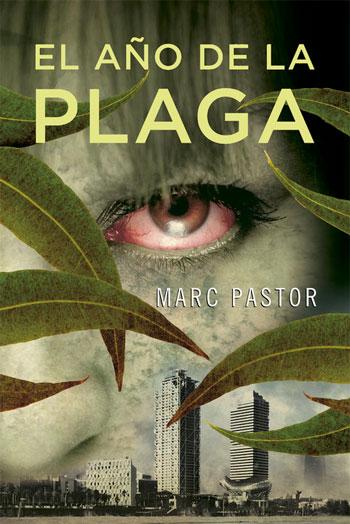 Portada de El año de la plaga de Marc Pastor