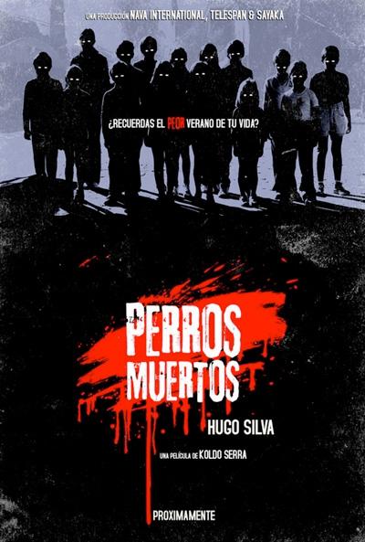 Primer interesante cartel de Perros Muertos de Koldo Serra