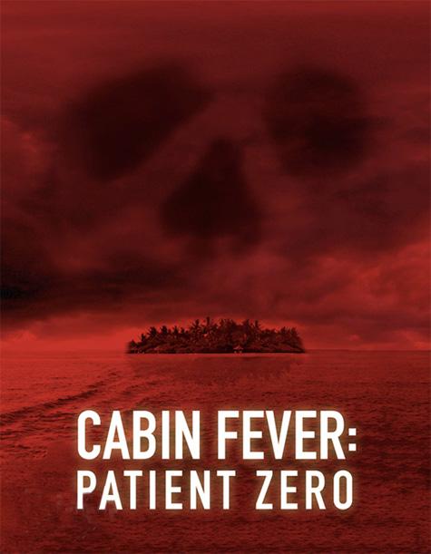 Cartel promocional de Cabin Fever: Patient Zero