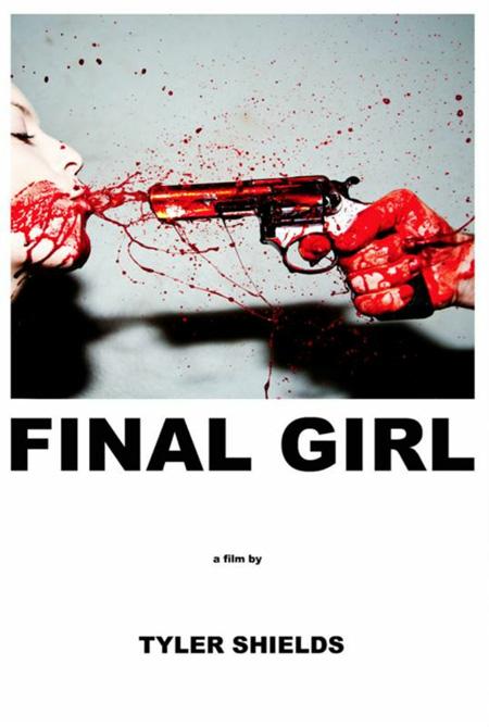 Rompedor y desagradable cartel de Final Girl de Tyler Shields