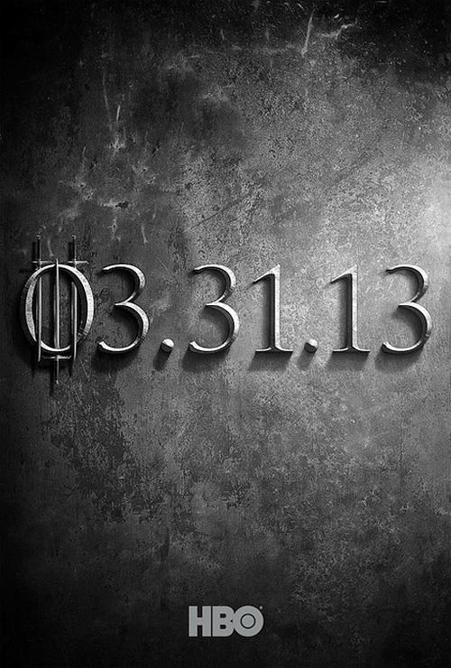 """Teaser póter de la tercera temporada de """"Game of Thrones"""" de la HBO"""