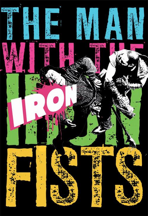 Uno de los muchos carteles molones de El hombre de los puños de hierro
