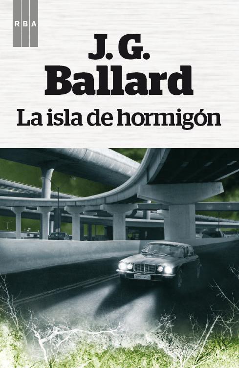 "Portada de la novela ""La isla de hormigón"""
