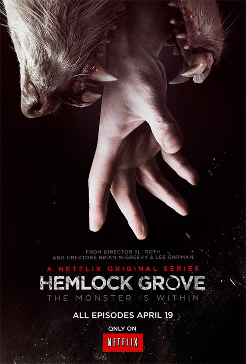 """Me ha encantado este nuevo cartel de la serie """"Hemlock Grove"""" de Eli Roth"""