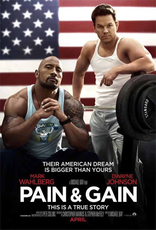 Uno de los carteles de Pain & Gain, y no es el que más me gusta