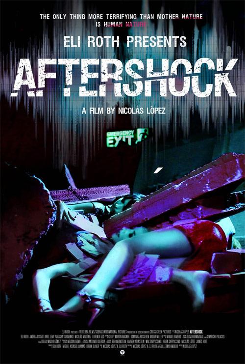 El primer cartel para el mercado USA de Aftershock de Nicolás López Y Eli Roth
