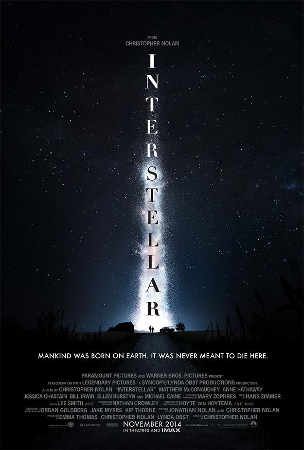 La humanidad nació en la Tierra. Nunca fue la intención morir aquí. El cartel de Interstellar