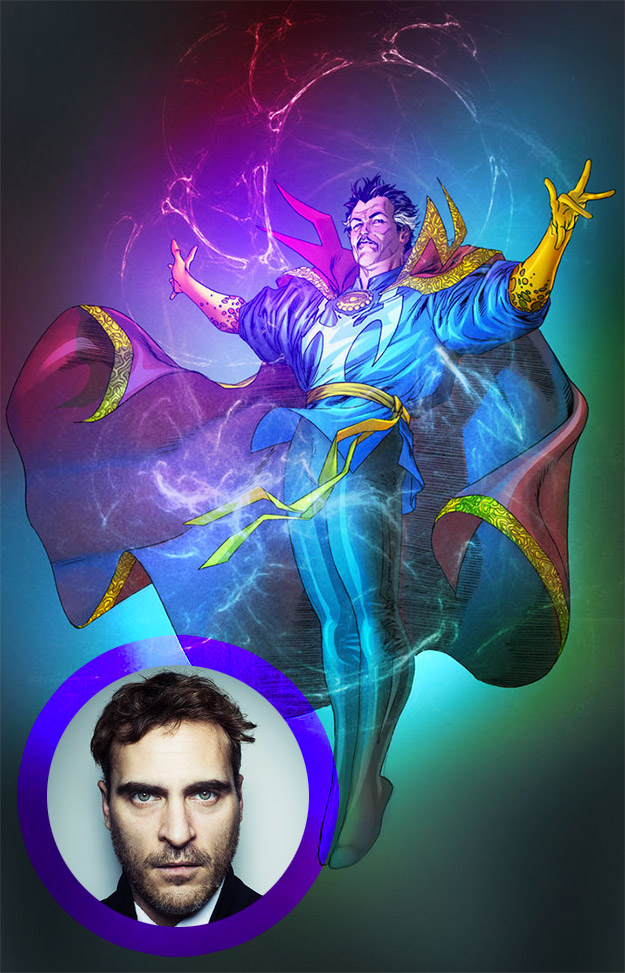 Pues suena Joaquin Phoenix para ser el Doctor Strange