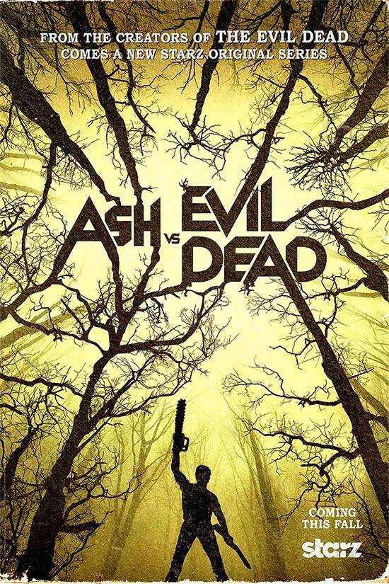 """El primer cartel, muy bueno, de """"Ash vs. Evil Dead""""... la serie"""