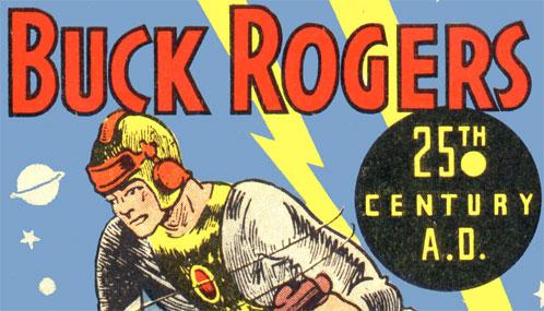 Chao Buck Rogers!