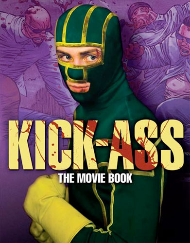 "Portada del libro de la película basada en el cómic ""Kick-Ass"""