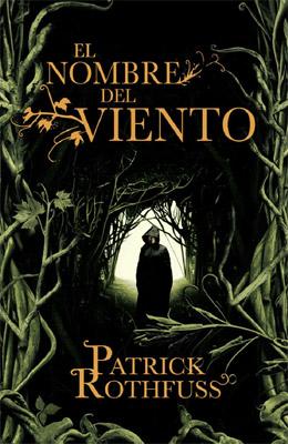 """Portada de """"El Nombre del Viento"""" de Patrick Rothfuss"""